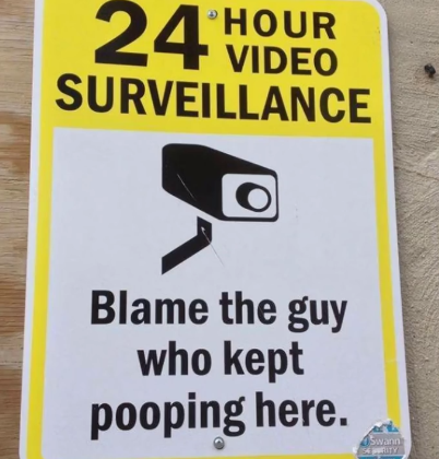 24 hour video surveillance blame the guy who kept pooping here