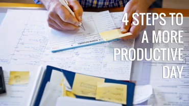 4 Powerful Step Process To Have a More Productive Day